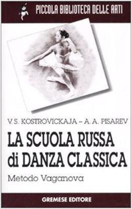 Immagine di SCUOLA RUSSA DI DANZA CLASSICA - METODO VAGANOVA