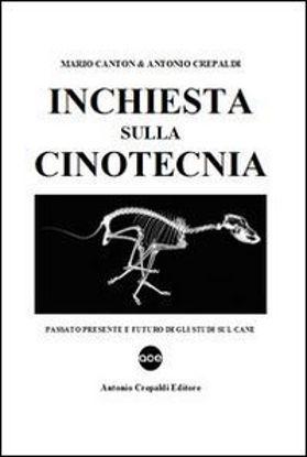 Immagine di INCHIESTA SULLA CINOTECNIA. PASSATO PRESENTE E FUTURO DEGLI STUDI DEL CANE