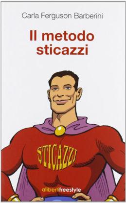 Immagine di METODO `STI CAZZI (IL)