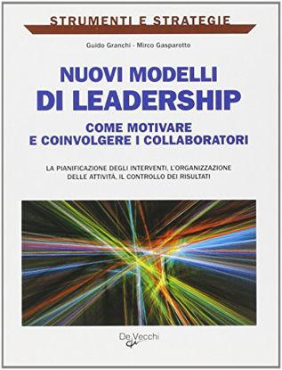 Immagine di NUOVI MODELLI DI LEADERSHIP. COME MIGLIORARE E COINVOLGERE I COLLABORATORI