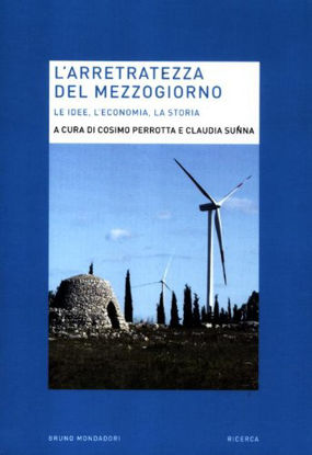 Immagine di ARRETRATEZZA DEL MEZZOGIORNO (L`)