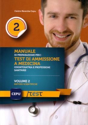 Immagine di MANUALE DI PREPARAZIONE PER I TEST DI AMMISSIONE A MEDICINA 2 - MATERIE SCIENTIFICHE