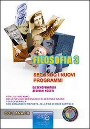 Immagine di FILOSOFIA 3 SECONDO I NUOVI PROGRAMMI - DA SHOPENHAUER AI GIORNI NOSTRI