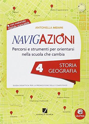 Immagine di NAVIGAZIONI. STORIA-GEOGRAFIA. CL.4°+CD - VOLUME 4