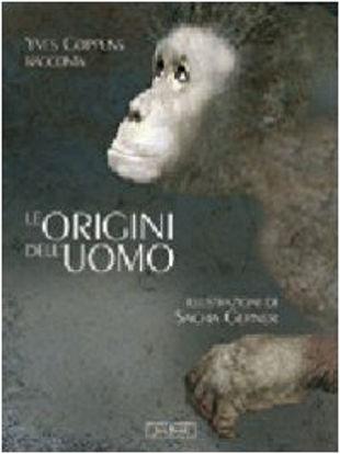Immagine di YVES COPPENS RACCONTA LE ORIGINI DELL`UOMO