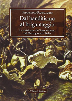Immagine di DAL BANDITISMO AL BRIGANTINAGGIO