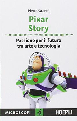 Immagine di PIXAR STORY - PASSIONE PER IL FUTURO TRA ARTE E TECNOLOGIA