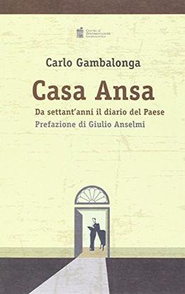 Immagine di CASA ANSA - DA SETTANT`ANNI IL DIARIO DEL PAESE