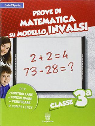 Immagine di PROVE DI MATEMATICA SUL MODELLO INVALSI. - VOLUME 3