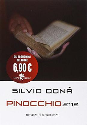 Immagine di PINOCCHIO 2112 (EDIZIONE ECONOMICA)