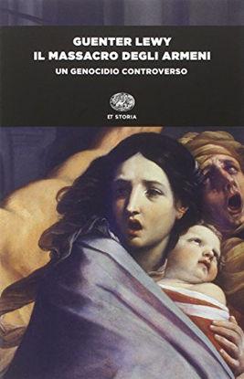 Immagine di MASSACRO DEGLI ARMENI (IL) UN GENOCIDIO CONTROVERSO