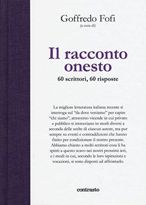 Immagine di RACCONTO ONESTO (IL) 60 SCRITTORI SESSANTA RISPOSTE