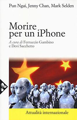 Immagine di MORIRE PER UN IPHONE