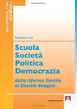 Immagine di SCUOLA, SOCIETA`, POLITICA, DEMOCRAZIA