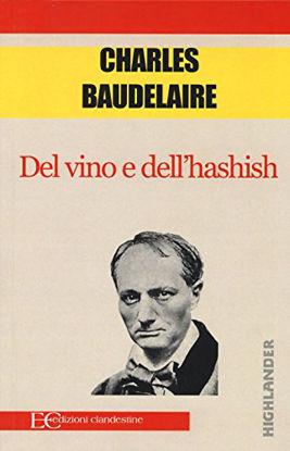 Immagine di DEL VINO E DELL`HASHISH