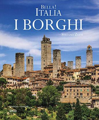 Immagine di BELLA! ITALIA. I BORGHI - NUOVA EDIZIONE
