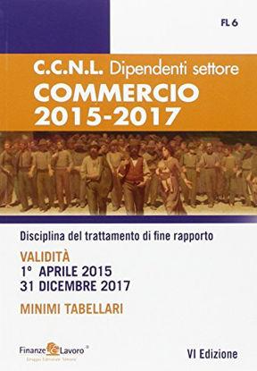 Immagine di CCNL DIPENDENTI COMMERCIO 2015-2017