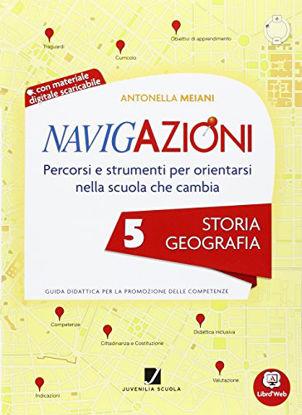 Immagine di NAVIGAZIONI. STORIA E GEOGRAFIA+CD - VOLUME 5