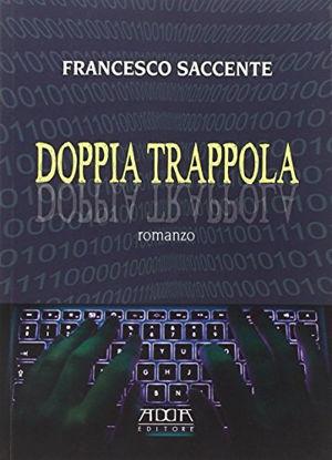 Immagine di DOPPIA TRAPPOLA
