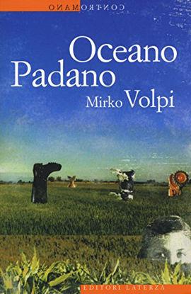 Immagine di OCEANO PADANO