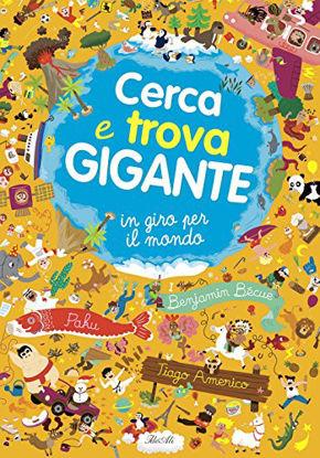 Immagine di CERCA E TROVA GIGANTE IN GIRO PER IL MON