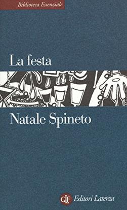 Immagine di FESTA (LA). INDAGINE STORICA E ANTROPOLOGICA SULLE FESTE DI OGGI