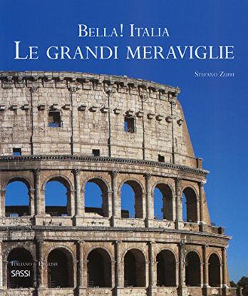 Immagine di BELLA! ITALIA. LE GRANDI MERAVIGLIE