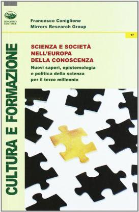 Immagine di SCIENZA E SOCIETA` NELL`EUROPA DELLA CONOSCENZA