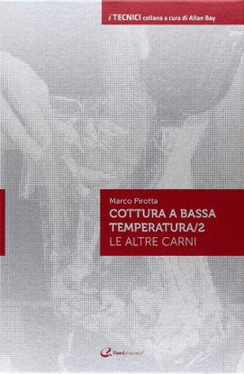 Immagine di COTTURA A BASSA TEMPERATURA. VOL. 2: LE ALTRE CARNI