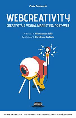 Immagine di WEBCREATIVITY - CREATIVITA` E VISUAL MARKETING POST-WEB