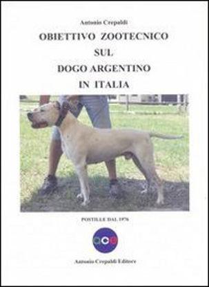 Immagine di OBIETTIVO ZOOTECNICO SUL DOGO ARGENTINO IN ITALIA