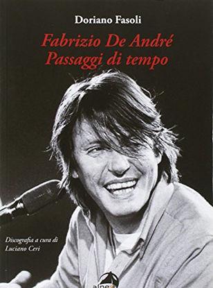 Immagine di FABRIZIO DE ANDRE`. PASSAGGI DI TEMPO