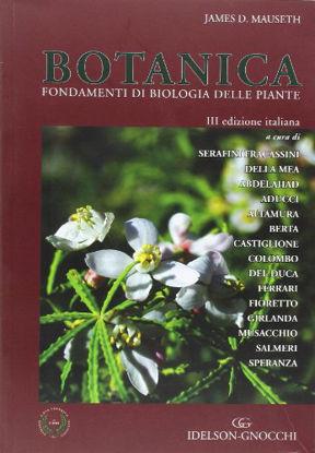 Immagine di BOTANICA FONDAMENTI DI BIOLOGIA DELLE PIANTE