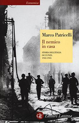 Immagine di NEMICO IN CASA. STORIA DELL`ITALIA OCCUPATA (1943-1945) (IL)
