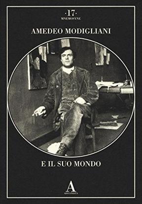 Immagine di AMEDEO MODIGLIANI E IL SUO MONDO