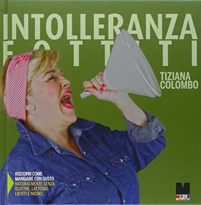 Immagine di INTOLLERANZA FOTTITI