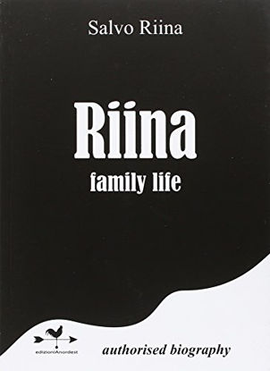 Immagine di RIINA FAMILY LIFE