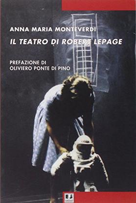 Immagine di TEATRO DI ROBERT LEPAGE