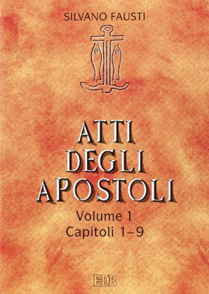 Immagine di ATTI DEGLI APOSTOLI VOL. 1 CAPITOLI 1-9