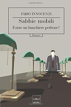 Immagine di SABBIE MOBILI. VITA DI UN BANCHIERE
