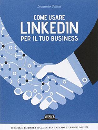 Immagine di COME USARE LINKEDIN PER IL TUO BUSINESS