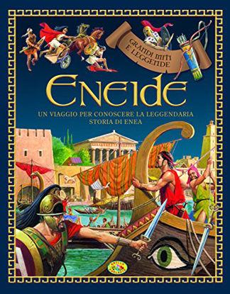 Immagine di ENEIDE. GRANDI MITI E LEGGENDE