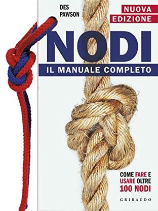 Immagine di NODI. IL MANUALE COMPLETO. CON GADGET