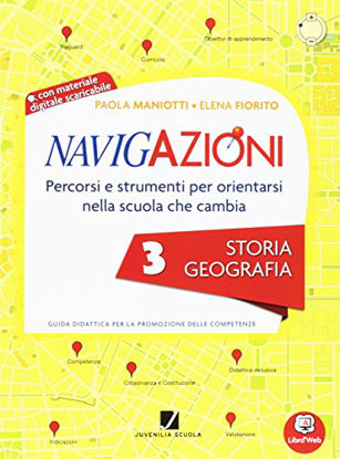 Immagine di NAVIGAZIONI. STORIA-GEOGRAFIA CL. 3° - VOLUME 3