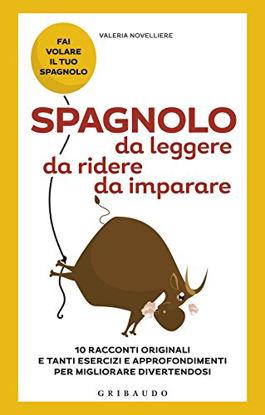 Immagine di SPAGNOLO DA LEGGERE, DA RIDERE, DA IMPARARE