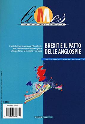 Immagine di LIMES. RIVISTA ITALIANA DI GEOPOLITICA. VOL. 6: BREXIT E IL PATTO DELLE ANGLOSPIE. - VOLUME 6