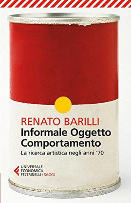 Immagine di INFORMALE, OGGETTO, COMPORTAMENTO. VOL. 2: LA RICERCA ARTISTICA NEGLI ANNI `70. - VOLUME 2