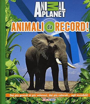 Immagine di ANIMALI DA RECORD