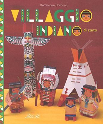 Immagine di VILLAGGIO INDIANO DI CARTA