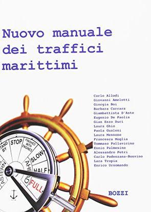 Immagine di NUOVO MANUALE DEI TRAFFICI MARITTIMI